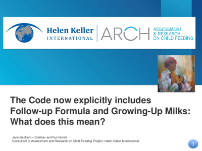 WHA 69.9 resolution and implications for the Code, follow-up formula and growing up milks.