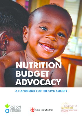 Nutrition Budget Advocacy : Handbook for Civil Society